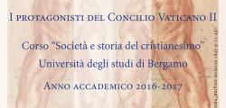 """""""Società e storia del cristianesimo"""" I protagonisti del Concilio Vaticano II"""
