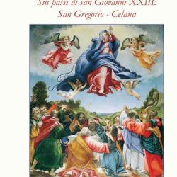 """Cenacoli Giovannei. Agosto 2020 """"Sui passi di san Giovanni XXIII: San Gregorio – Celana"""""""